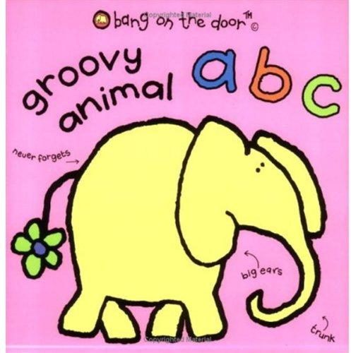 9780192791214: Groovy Animal ABC: Bang on the Door