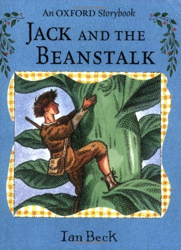 9780192791528: Jack and the Beanstalk (Oxford Storybook)