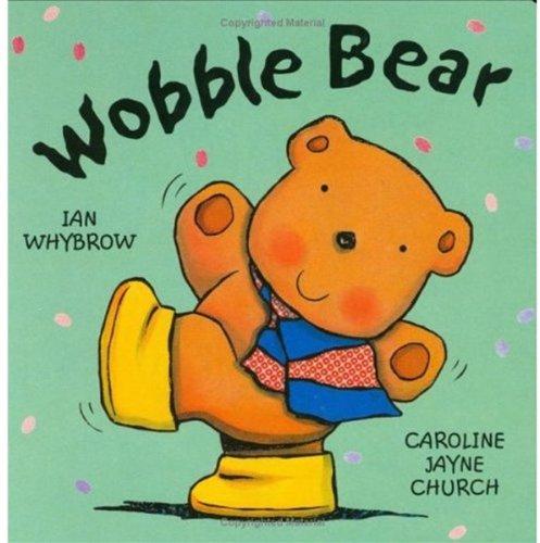 Wobble Bear: Whybrow, Ian
