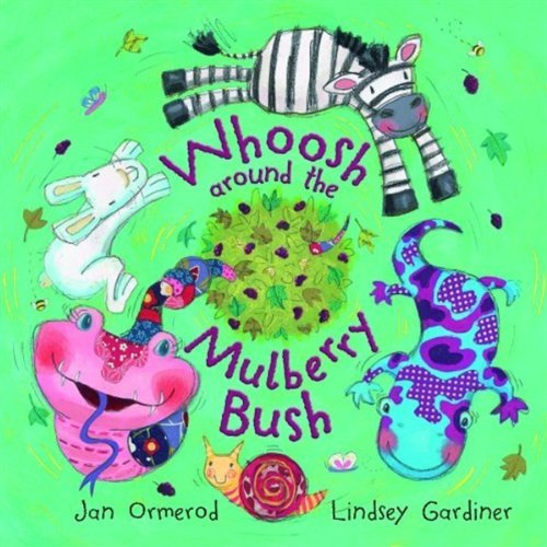 9780192791726: Whoosh Around the Mulberry Bush