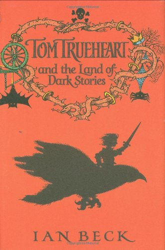 9780192792129: Tom Trueheart and the Land of Dark Stories