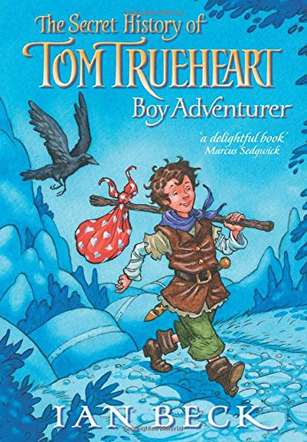 9780192792372: Tom Trueheart: Boy Adventurer