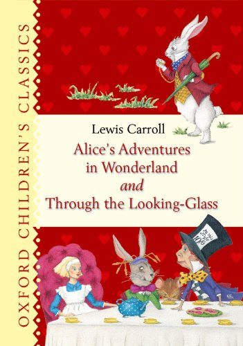 9780192792631: Alice's Adventures in Wonderland and Through the Looking Glass (Oxford Children's Classics)