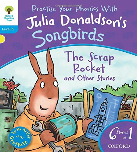 9780192792990: Oxford Reading Tree Songbirds: Level 3: The Scrap Rocket and Other Stories (Songbirds Phonics)