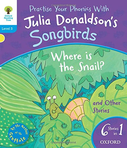 9780192793003: Oxford Reading Tree Songbirds: Level 3: Where Is the Snail and Other Stories (Songbirds Phonics)