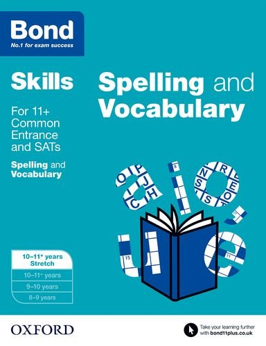 9780192793843: Bond SATs Skills: English: Spelling and Vocabulary: 10-11+ Years Stretch