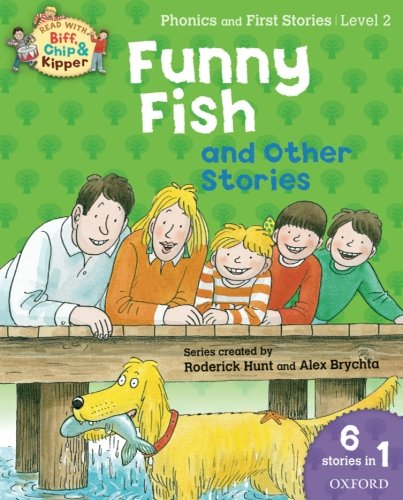 9780192793997: Oxford Reading Tree Read With Biff, Chip, and Kipper: Level 2 Phonics & First Stories: Funny Fish and Other Stories (Read With Biff Chip & Kipper)