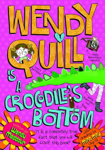 9780192794635: Wendy Quill is a Crocodile's Bottom