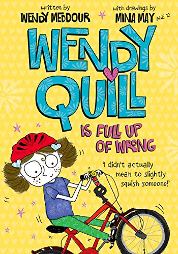 9780192794673: Wendy Quill is Full Up of Wrong