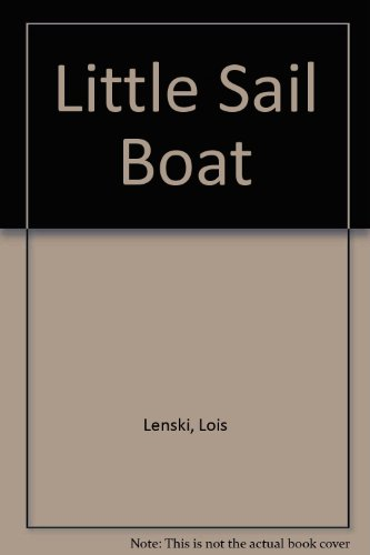 The little sail boat (0192795414) by Lois Lenski