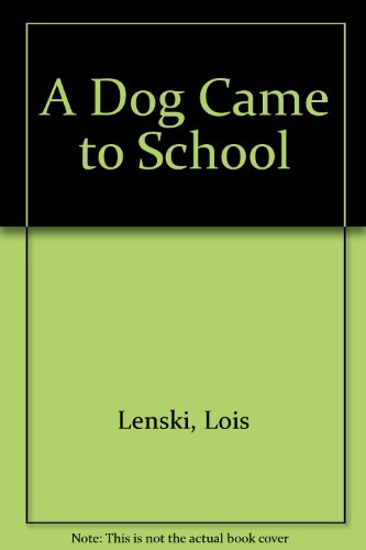 9780192796196: A Dog Came to School