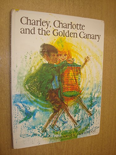 9780192796288: Charley, Charlotte and the Golden Canary
