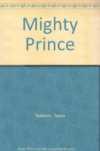 9780192796677: The Mighty Prince