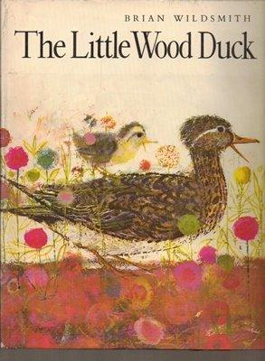 9780192796868: The Little Wood Duck