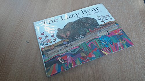 The Lazy Bear (0192796933) by Wildsmith, Brian