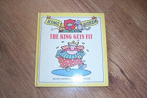 The King Gets Fit (King & queen): Saddler, Allen