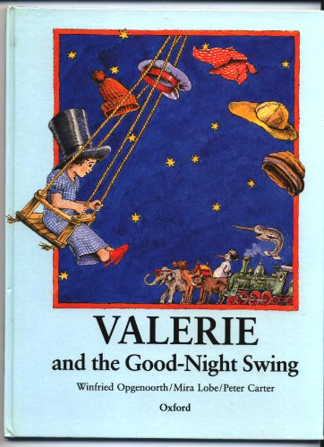 Valerie and the Good-Night Swing (0192797697) by Lobe, Mira