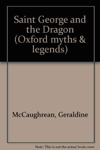 9780192797933: Saint George and the Dragon (Oxford myths & legends)