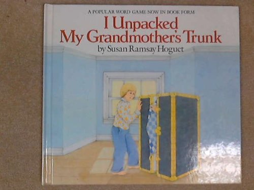 9780192797995: I Unpacked My Grandmother's Trunk: A Picture Book Game