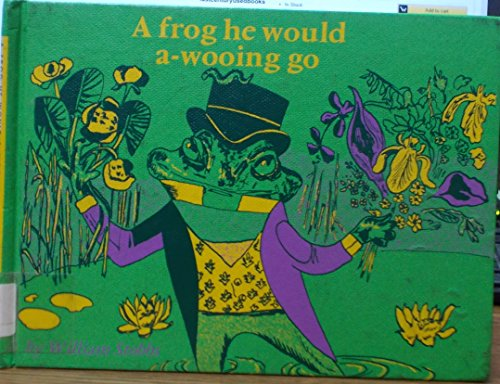 9780192798480: A Frog He Would a-Wooing Go