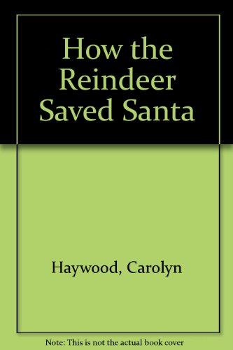 9780192798510: How the Reindeer Saved Santa