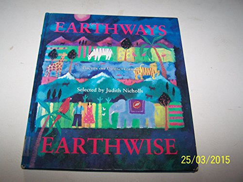 9780192799159: Earthways, Earthwise: Poems on Conservation