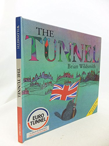 9780192799623: The Tunnel (English and French Edition)