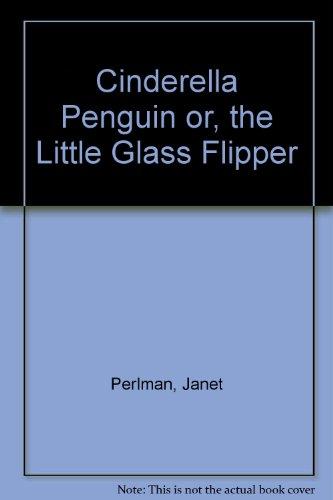 9780192799760: Cinderella Penguin or, the Little Glass Flipper