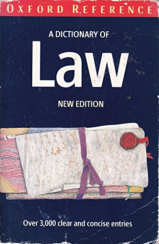 9780192800008: A Dictionary of Law (Oxford Paperback Reference)