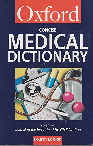 9780192800015: Concise Medical Dictionary (Oxford Reference)