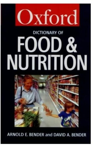 9780192800060: A Dictionary of Food & Nutrition (Oxford Paperback Reference)