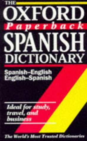 9780192800138: The Oxford Paperback Spanish Dictionary: Spanish-English, English-Spanish - Espanol-Ingles, Ingles-Espanol