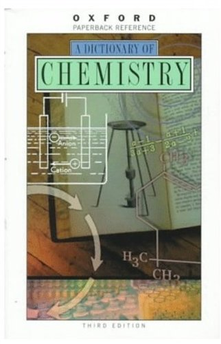 9780192800312: A Dictionary of Chemistry (Oxford Quick Reference)