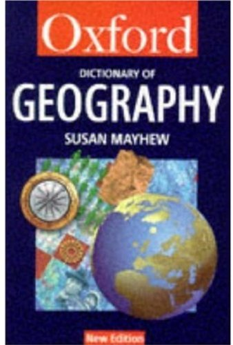 9780192800343: A Dictionary of Geography (Oxford Quick Reference)
