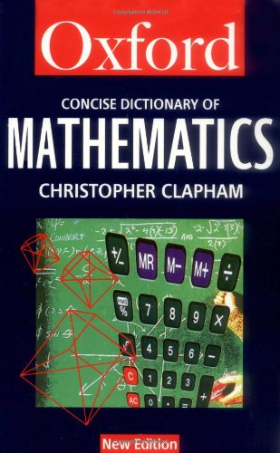 9780192800411: The Concise Oxford Dictionary of Mathematics (Oxford Quick Reference)