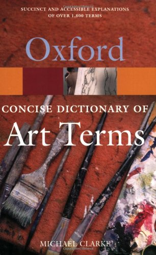 9780192800435: The Concise Oxford Dictionary of Art Terms (Oxford Quick Reference)