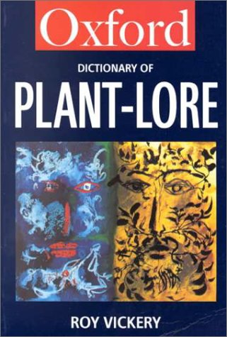9780192800534: Oxford Dictionary of Plant-Lore (Oxford Paperback Reference)