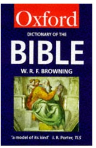 9780192800602: A Dictionary of the Bible (Oxford Quick Reference)