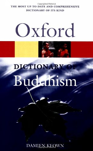 9780192800626: A Dictionary of Buddhism (Oxford Quick Reference)