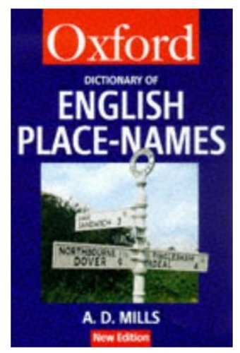 9780192800749: A Dictionary of English Place-Names (Oxford Quick Reference)