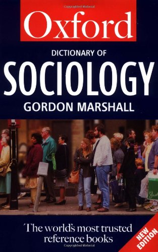 9780192800817: A Dictionary of Sociology (Oxford Paperback Reference)