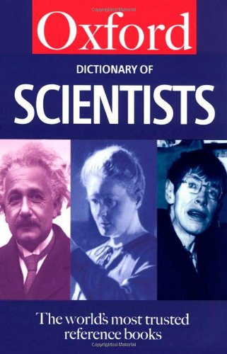 9780192800862: A Dictionary of Scientists