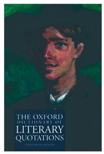 9780192800909: The Oxford Dictionary of Literary Quotations (Oxford Quick Reference)