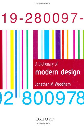 9780192800978: A Dictionary of Modern Design