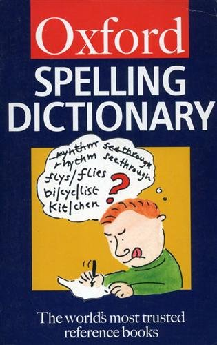 9780192801104: Oxford Spelling Dictionary