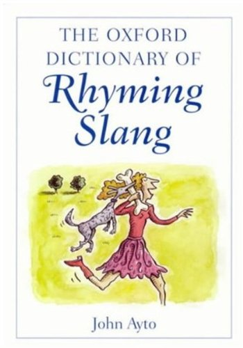 9780192801227: The Oxford Dictionary of Rhyming Slang