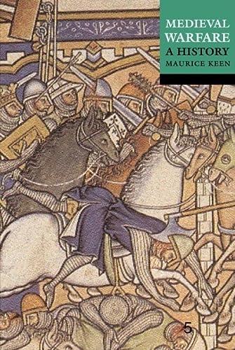 9780192801272: Medieval Warfare: A History