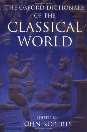 9780192801456: The Oxford Dictionary of the Classical World