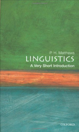 9780192801487: Linguistics: A Very Short Introduction (Very Short Introductions)
