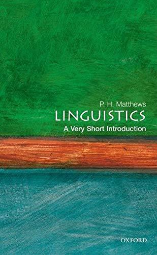 9780192801487: Linguistics: A Very Short Introduction